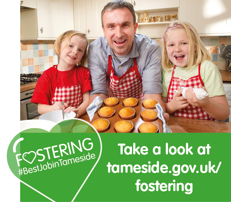 Take a look at tameside.gov.uk/fostering